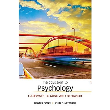 Introduction to Psychology: Gateways to Mind and Behavior, Used Book (9781305091870)