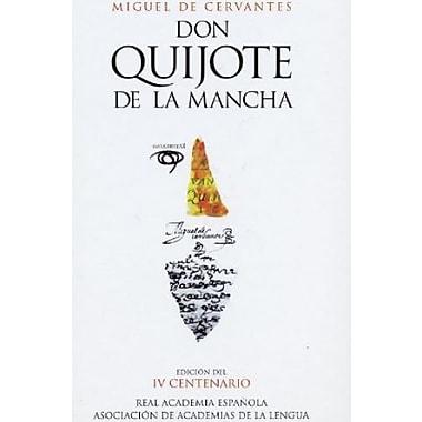 Don Quijote de la Mancha (Edicion del IV Centenario) (Spanish Edition), Used Book (9788420467283)