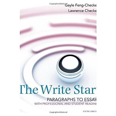 The Write Start, Paragraph to Essay: With Student and Professional Readings, Used Book (9781285175140)