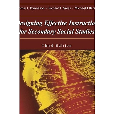 Designing Effective Instruction for Secondary Social Studies (9781577665199)