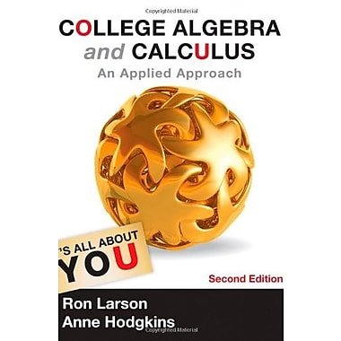 College Algebra and Calculus: An Applied Approach (Textbooks Available with Cengage Youbook), Used Book (9781133105060)