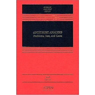 Antitrust Analysis: Problems, Text, and Cases (Casebook Series) (9780735527959)