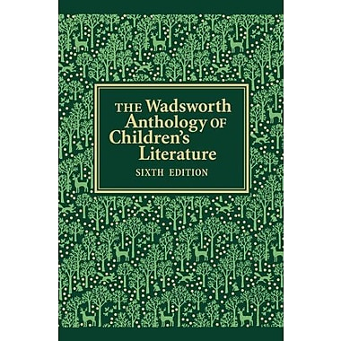 The Wadsworth Anthology of Children's Literature, New Book (9781133316299)