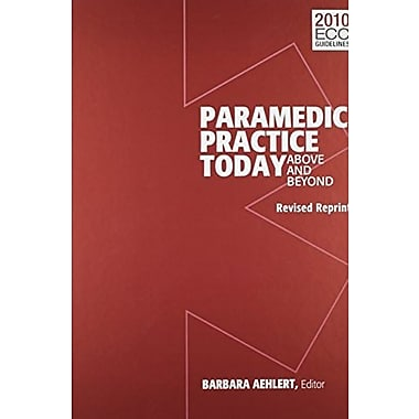 Paramedic Practice Today: Above And Beyond, Volume 2, Revised, New Book (9781284039092)