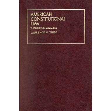 Tribe's American Constitutional Law, 3d (University Textbook Series) (English and English Edition), New Book (9781566627146)