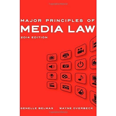 Major Principles of Media Law, 2014 Edition, Used Book (9781133307327)