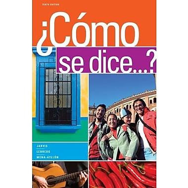 Bundle: Como se dice...?, 10th + iLrn(TM) Printed Access Card, New Book (9781133292234)