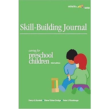 Skill-Building Journal: Caring For Preschool Children, New Book (9781879537774)