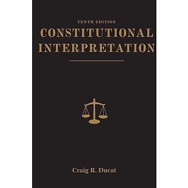 Constitutional Interpretation, (9781111832988)