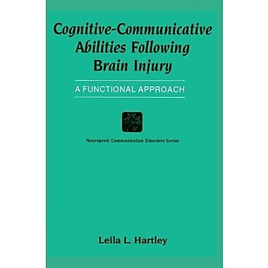Cognitive-Communicative Abilities Following Brain Injury: A Functional Approach (Clinical Competence), Used Book (9781565931022)