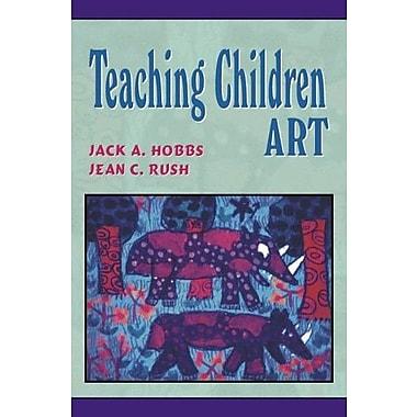 Teaching Children Art, Used Book (9781577664734)