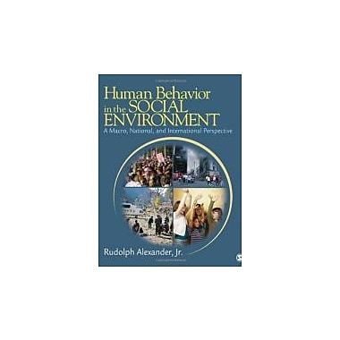 Human Behavior in the Social Environment: A Macro, National, and International Perspective (9781412950800)