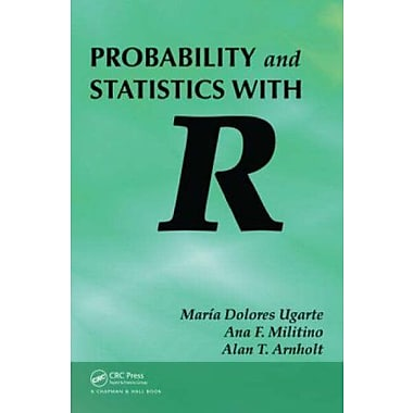 Probability and Statistics with R, Used Book (9781584888918)
