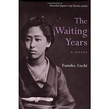 The Waiting Years (9784770028891)