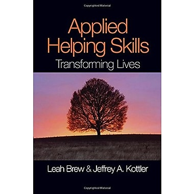 Applied Helping Skills: Transforming Lives, New Book (9781412949903)
