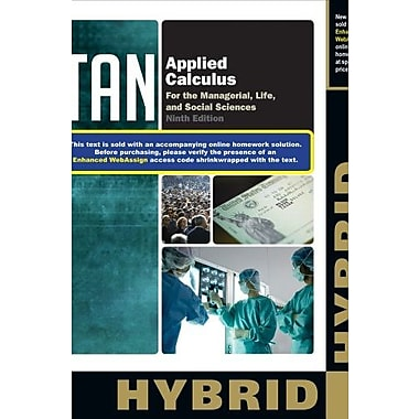 Applied Calculus for the Managerial, Life, and Social Sciences, Hybrid Edition, New Book (9781285082691)