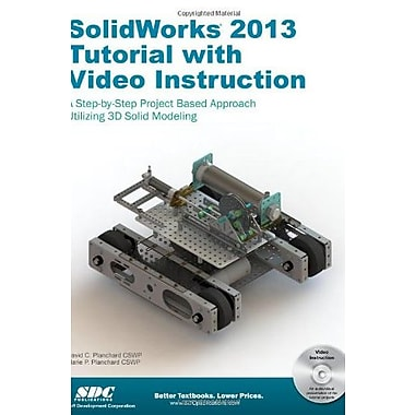 SolidWorks 2013 Tutorial with Video Instruction, Used Book (9781585037797)