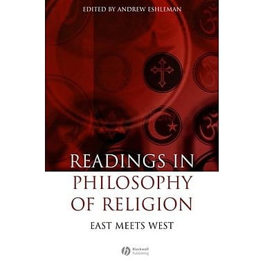 Readings in the Philosophy of Religion: East Meets West, New Book (9781405147163)