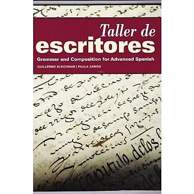 Taller de Escritores, Grammar and Composition for Advanced Spanish, Used Book (9781617672057)