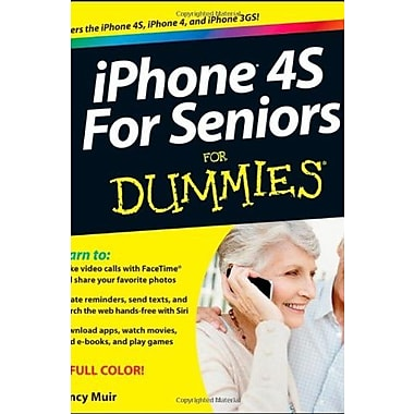 iPhone 4S For Seniors For Dummies, New Book (9781118209615)