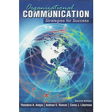 Organizational Communication: Strategies for Success, New Book (9781465203908)