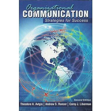 Organizational Communication: Strategies for Success, (9781465203908)