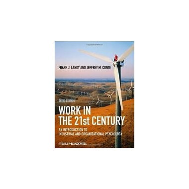 Work in the 21st Century: An Introduction to Industrial and Organizational Psychology, Used Book (9781405190251)