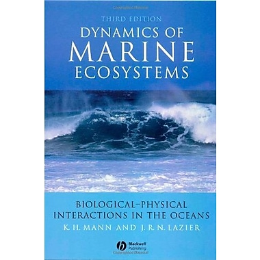 Dynamics of Marine Ecosystems: Biological-Physical Interactions in the Oceans, Used Book (9781405111188)