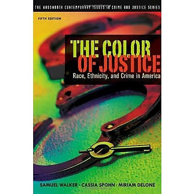 The Color of Justice: Race, Ethnicity, & Crime in America, Used Book (9781111346928)