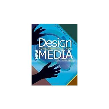 Design Fundamentals for New Media (9781133131137)