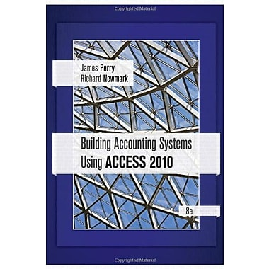 Building Accounting Systems Using Access 2010, New Book (9781111530990)