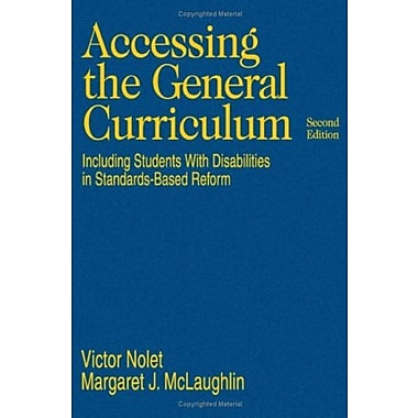 Accessing the General Curriculum: Including Students With Disabilities in Standards-Based Reform, New Book (9781412916486)