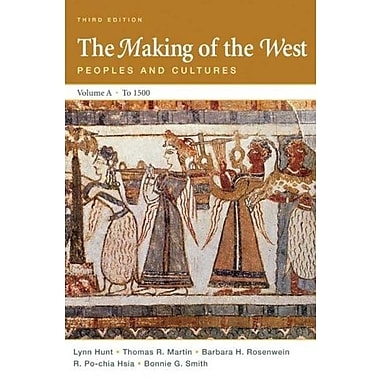 The Making of the West: Peoples and Cultures, Vol. A: To 1500, New Book (9780312465087)