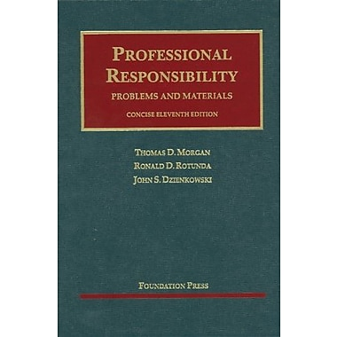 Morgan, Rotunda, & Dzienkowski's Professional Responsibility, Concise 11th, New Book (9781609300852)