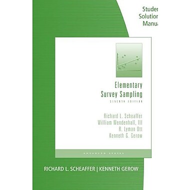 Student Solutions Manual for Scheaffer/Mendenhall/Ott/Gerow's Elementary Survey Sampling, Used Book (9781111988425)