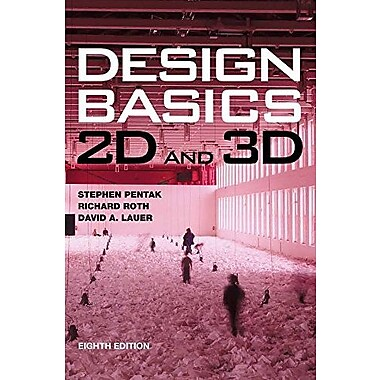 Design Basics: 2D and 3D, Used Book (9781133310402)