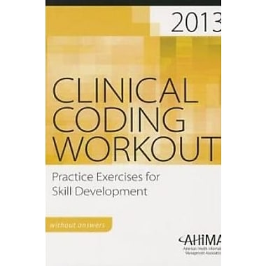 Clinical Coding Workout, Without Answers 2013, New Book (9781584264187)