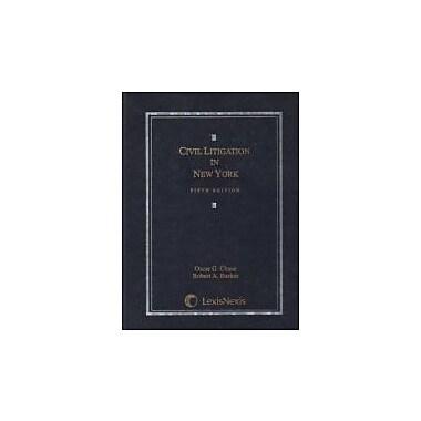 Civil Litigation in New York, Used Book (9780820570723)
