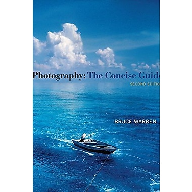 Photography: The Concise Guide, Used Book (9781111829063)