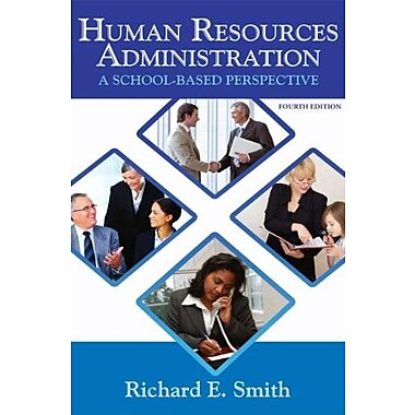 Human Resources Administration: A School Based Perspective, New Book (9781596670891)