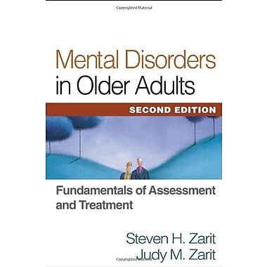 Mental Disorders in Older Adults, Second Edition: Fundamentals of Assessment and Treatment, New Book (9781572309463)