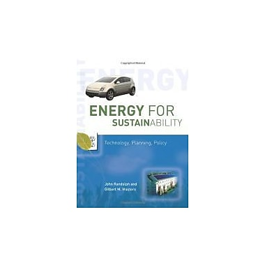 Energy for Sustainability: Technology, Planning, Policy, New Book (9781597261036)