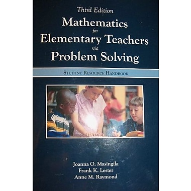 Mathematics for Elementary Teachers Via Problem Solving (Student Resource Handbook) (9781581527728)