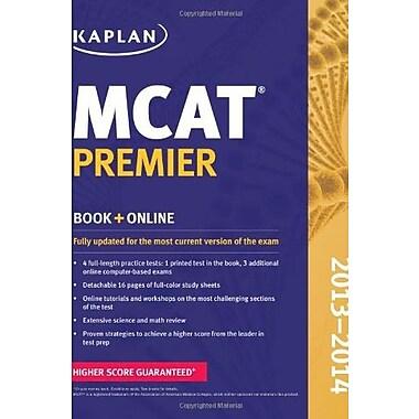 Kaplan MCAT Premier 2013-2014 (Kaplan Test Prep), New Book (9781609786076)