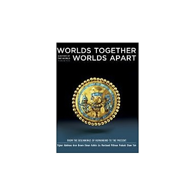 Worlds Together, Worlds Apart: A History of the World, 3rd Edition, Vol. 1, New Book (9780393934922)