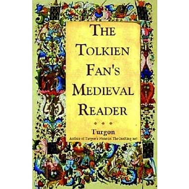 The Tolkien Fan's Medieval Reader: Versions in Modern Prose (Cold Spring Press Fantasy), New Book (9781593600112)