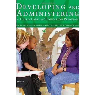 Developing and Administering a Child Care and Education Program, New Book (9781111833381)