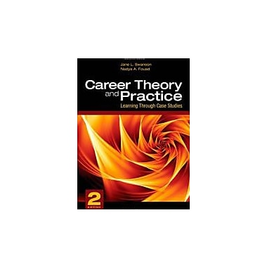 Career Theory and Practice: Learning Through Case Studies, New Book (9781412937511)