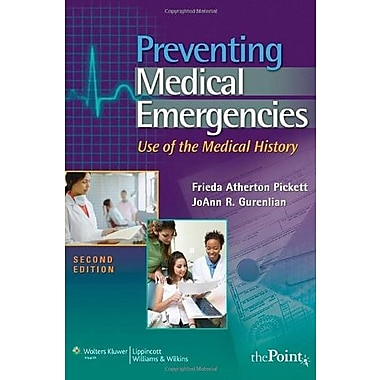 Preventing Medical Emergencies:: Use of the Medical History (Point (Lippincott Williams & Wilkins), New Book (9781582558400)