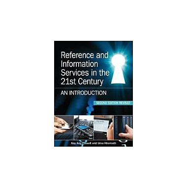 Reference and Information Services in the 21st Century, Second Edition Revised, Used Book (9781555707408)